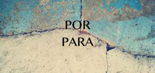 スペイン語前置詞PorとParaの使い方の違い